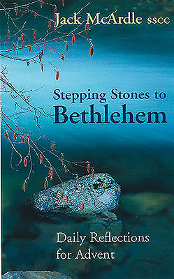 Stepping Stones to Bethlehem
