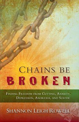 Picture of Chains Be Broken