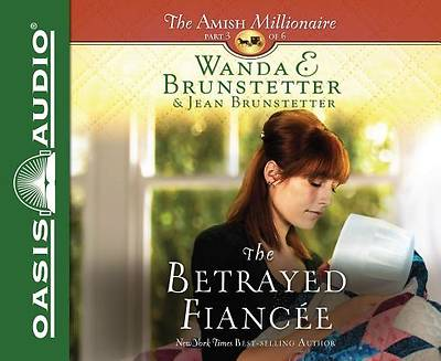 The Betrayed Fiancee (Library Edition)