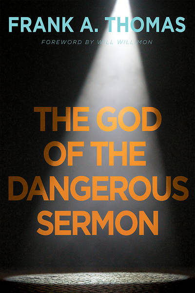 Picture of The God of the Dangerous Sermon