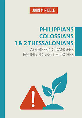 Philippians, Colossians, 1 & 2 Thessalonians