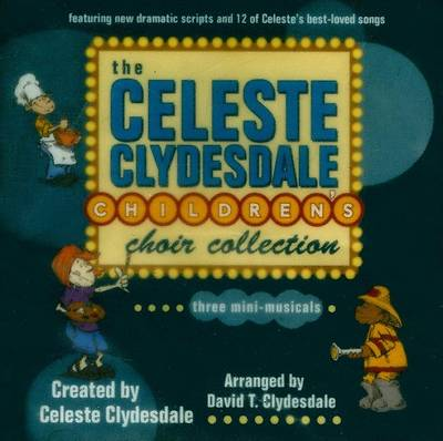 Picture of The Celeste Clydesdale Children's Choir Collection