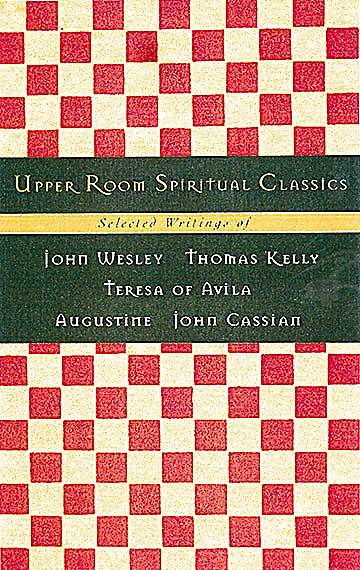 Upper Room Spiritual Classics Series 1