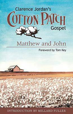 The Cotton Patch Gospel, Volume 1