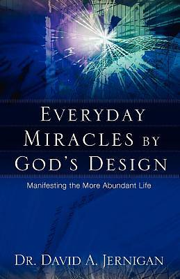 Everyday Miracles by Gods Design