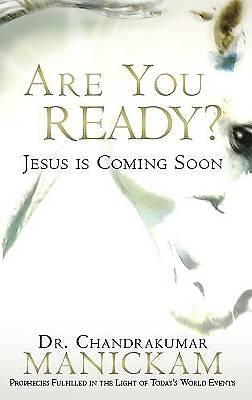 Are You Ready? Jesus Is Coming Soon