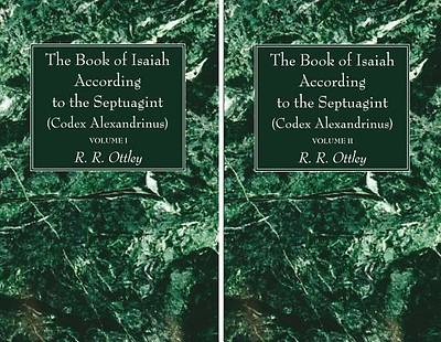 The Book of Isaiah According to the Septuagint (Codex Alexandrinus), 2 Volumes
