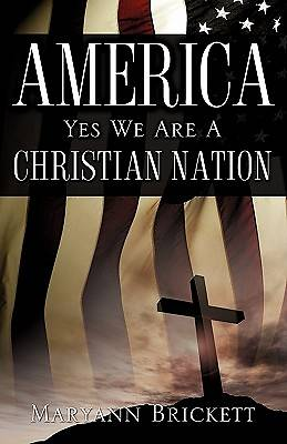 America - Yes We Are a Christian Nation