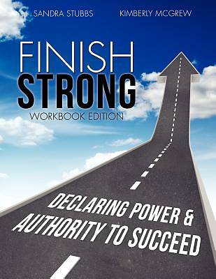 Finish Strong Workbook Edition