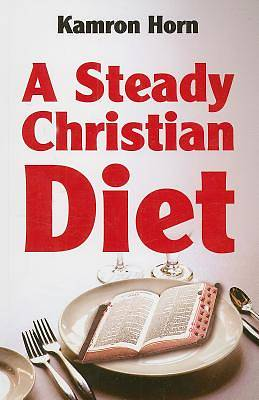 A Steady Christian Diet