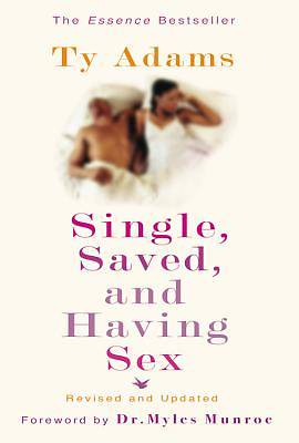 Single  Saved  and Having Sex