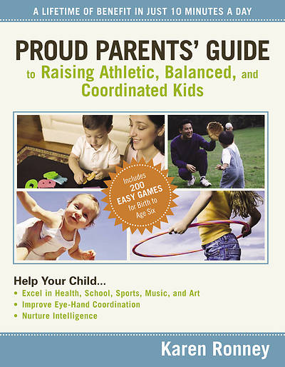 Picture of Proud Parents' Guide to Raising Athletic, Balanced, and Coordinated Kids
