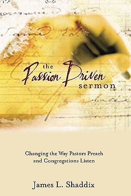 The Passion-Driven Sermon