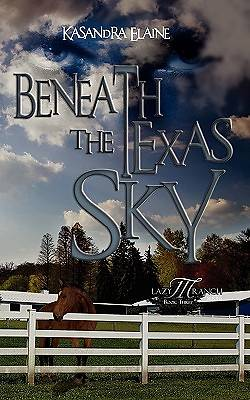 Beneath the Texas Sky