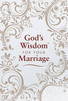 Gods Wisdom for Your Marriage