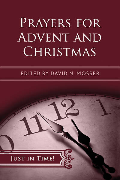Picture of Just in Time! Prayers for Advent and Christmas