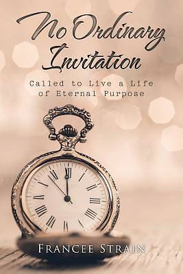 No Ordinary Invitation
