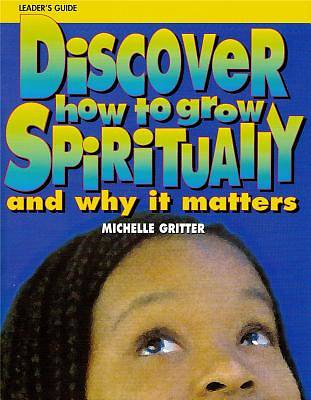 Discover How to Grow Spiritually
