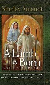 Picture of A Lamb Is Born and Other Poems