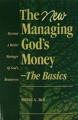 The New Managing Gods Money - The Basics