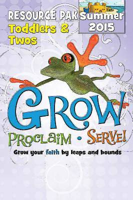 Picture of Grow, Proclaim, Serve! Toddlers & Twos Resource Pak Summer 2015