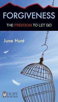 Forgiveness (June Hunt Hope for the Heart) [ePub Ebook]