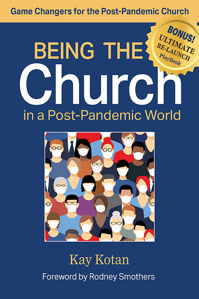 Picture of Being the Church in a Post-Pandemic World