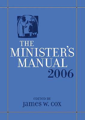 Ministers Manual 2006 Edition