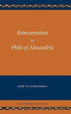 Reincarnation in Philo of Alexandria