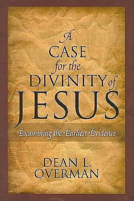 Picture of A Case for the Divinity of Jesus