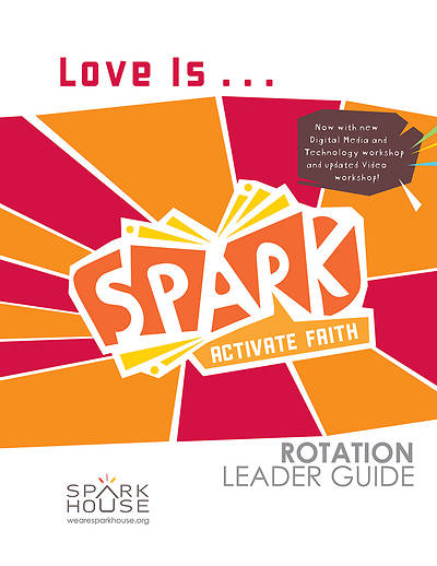 Picture of Spark Rotation  Love Is...  Leader Guide