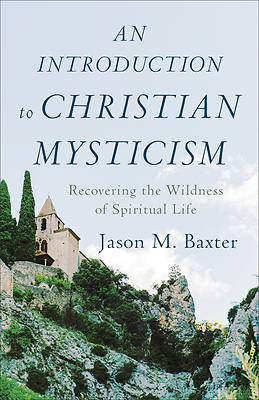 Picture of An Introduction to Christian Mysticism