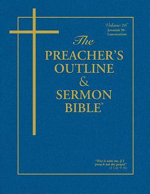 Picture of The Preacher's Outline & Sermon Bible: Jeremiah II/Lamentations