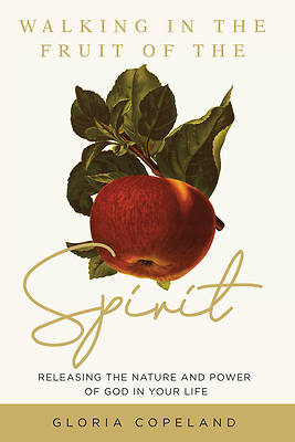 Picture of Walking in the Fruit of the Spirit