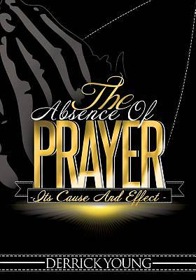 The Absence of Prayer