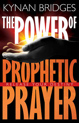 Power of Prophetic Prayer