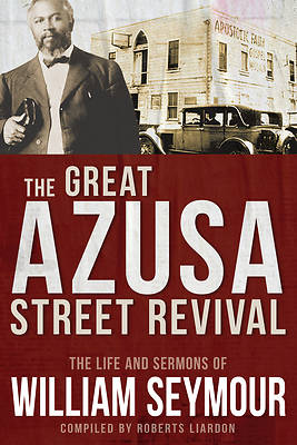 Picture of The Great Azusa Street Revival