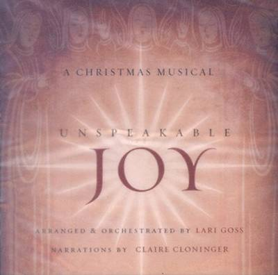 Unspeakable Joy Listening CD