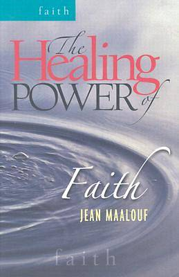 The Healing Power of Faith