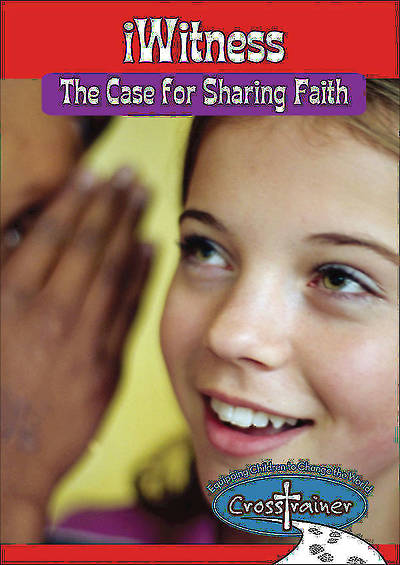 Ginghamsburg CrossTrainer - iWitness: The Case for Sharing Faith