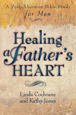 Picture of Healing a Father's Heart