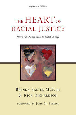 The Heart of Racial Justice Second Edition