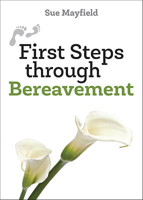 Picture of First Steps Through Bereavement