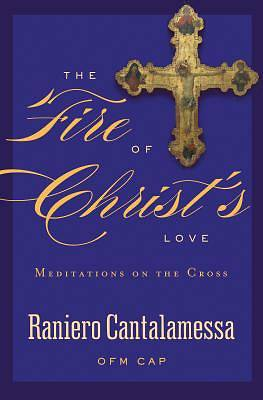 The Fire of Christs Love