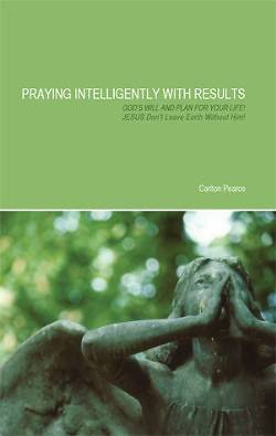 Picture of Praying Intelligently with Results