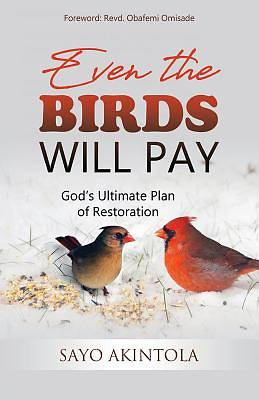 Picture of Even the Birds Will Pay