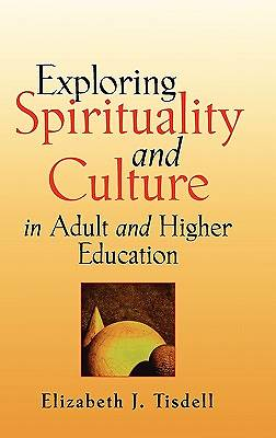 Picture of Exploring Spirituality and Culture in Adult and Higher Education