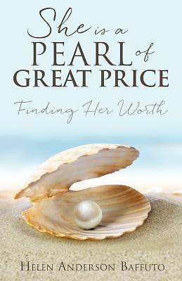 She Is a Pearl of Great Price