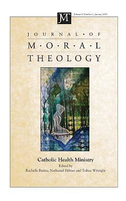 Picture of Journal of Moral Theology, Volume 8, Number 1
