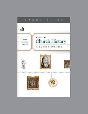 Picture of A Survey of Church History, Part 1 A.D. 100-600